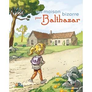 Livre Une maison bizarre pour Balthazar